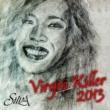 SILVA ヴァージンキラー(2013 new version)