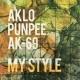 AKLO, PUNPEE, AK-69 MY STYLE