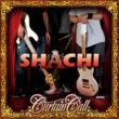 SHACHI CURTAIN CALL