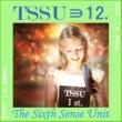 TSSU(TheSixthSenseUnit) 胸一杯の愛