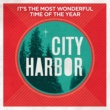 City Harbor It's The Most Wonderful Time Of The Year
