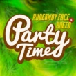 RUDEBWOY FACE & RUEED PARTY TIME