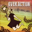 OVER ACTION Carry Me Moon Tonight