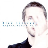 Magnus Hjorth Trio Blue Interval