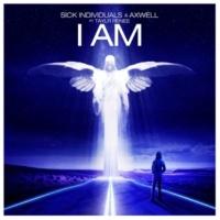 Axwell/Sick Individuals I Am (feat.Taylr Renee) [Radio Edit]