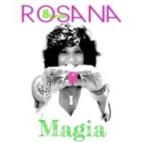 Rosana Magia (feat. Jesus Navarro de Reik)