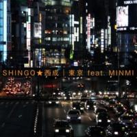SHINGO★西成 東京 feat. MINMI