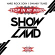 Hard Rock Sofa & Swanky Tunes Stop In My Mind (Original Mix)