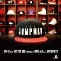 JAY-K for MIC JACK PRODUCTION THE JUMPMAN feat. Mister Bee (Produced by DJ TAMA a.k.a SPC FINEST)