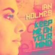Ian Holmes Keep Me on Your Mind
