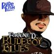 Fortune D RUDEBOY BLUES
