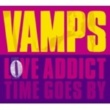 VAMPS LOVE ADDICT