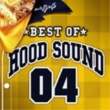 DJ☆GO BEST OF HOOD SOUND 04