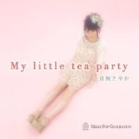 音無さやか My little tea party