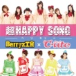 Berryz工房×℃-ute 超HAPPY SONG