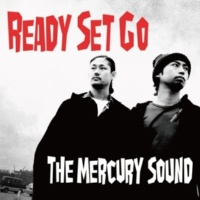 The Mercury Sound Ready Set Go