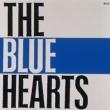THE BLUE HEARTS THE BLUE HEARTS (デジタル・リマスター・バージョン)
