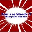 田中昌之 YouはShock~アニメ・特撮HIT COVERS