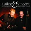 Dailey & Vincent Head Hung Down