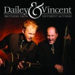 Dailey & Vincent Brothers From Different Mothers