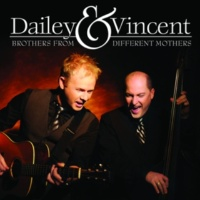 Dailey & Vincent Winter's Come And Gone