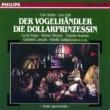 Symphonieorchester Graunke/フランツ・バウアー=トイスル/Bert Grund Zeller: Der Vogelhändler (QS) - Fall: Die Dollarprinzessin (QS)