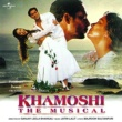 Various Artists Khamoshi- The Musical [OST]