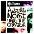 Galliano A Joyful Noise Unto The Creator