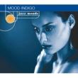ヴァリアス・アーティスト Jazz Moods: Mood Indigo