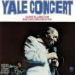 Duke Ellington & His Orchestra Yale Concert