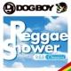 DJ DOGBOY DJ DOGBOYプレゼンツ...レゲエ・シャワー R&B クラシックス