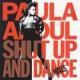 Paula Abdul Shut Up And Dance (The Dance Mixes)