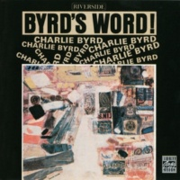 チャーリー・バード Byrd's Word [Album Version]