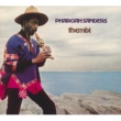 Pharoah Sanders Thembi [International]