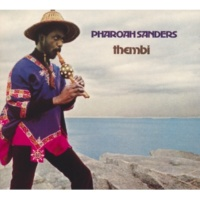 Pharoah Sanders Astral Traveling [Album Version]