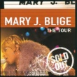 Mary J. Blige The Tour