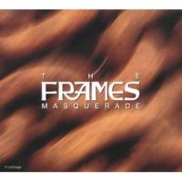 The Frames Masquerade