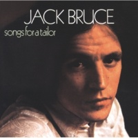 Jack Bruce Never Tell Your Mother She's Out Of Tune