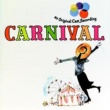 Various Artists Carnival [1961 Original Broadway Cast Recording (1989 Remastered)]