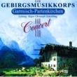 Gebirgsmusikkorps Garmisch-Partenkirchen Concert