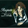 Luv Tina Respeto~Tina's cover album~