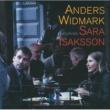 Anders Widmark Anders Widmark featuring Sara Isaksson [International Version]