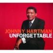 Johnny Hartman Unforgettable