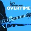 Lee Ritenour OverTime