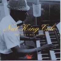 Nat King Cole Moon Love (1993 Digital Remaster)