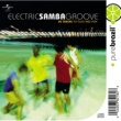 Various Artists Electric Samba Groove