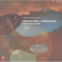 Roswell Rudd/Archie Shepp Keep Your Heart Right [Instrumental-Live]