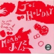 Joe Holiday Hello To You