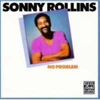 Sonny Rollins Penny Saved [Album Version]
