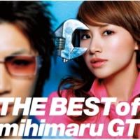 mihimaru GT THE BEST of mihimaru GT